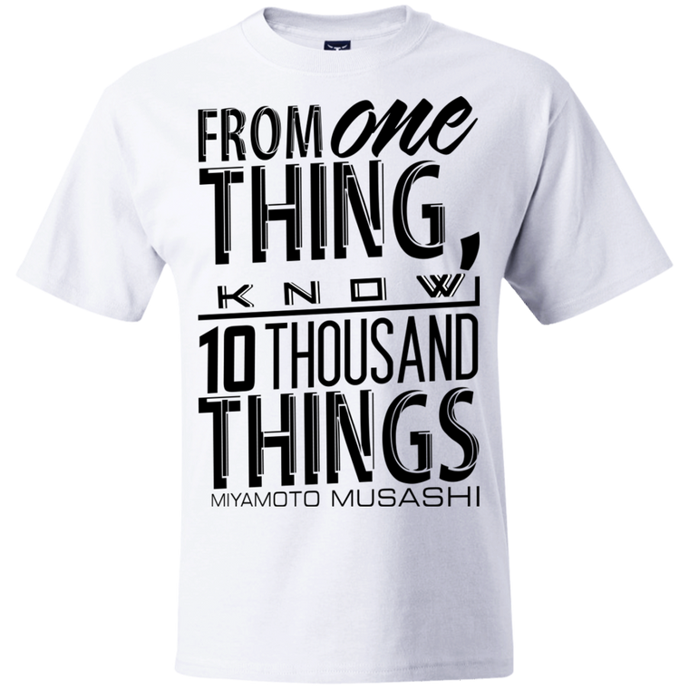 """10 Thousand Things"" T-Shirt - Martial Arts, Brazilian Jiujitsu, Karate, Muay Thai Shirts"