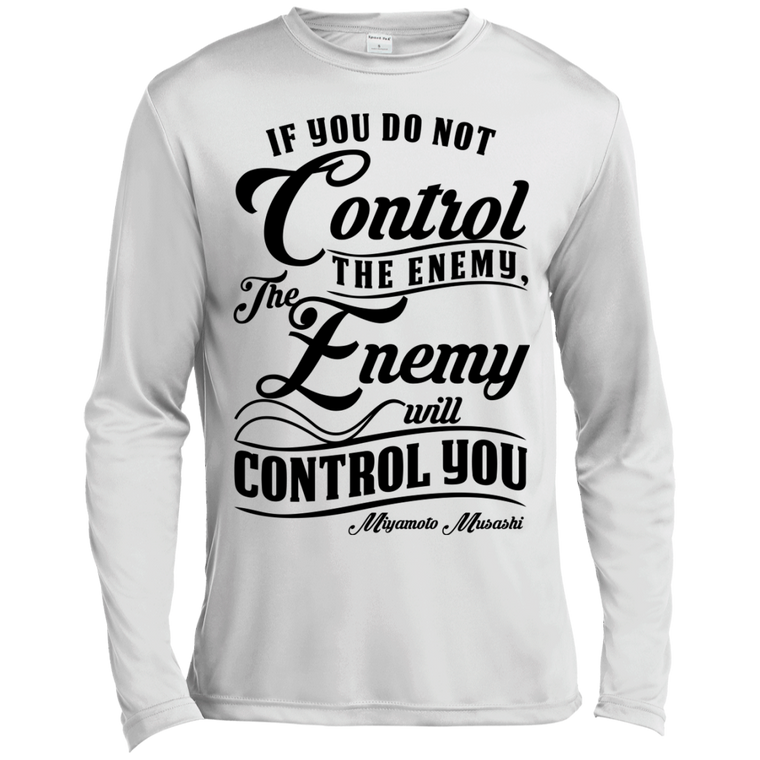 """Control the Enemy"" Musashi Quote Long Sleeve Moisture Wicking - Martial Arts, Brazilian Jiujitsu, Karate, Muay Thai Shirts"