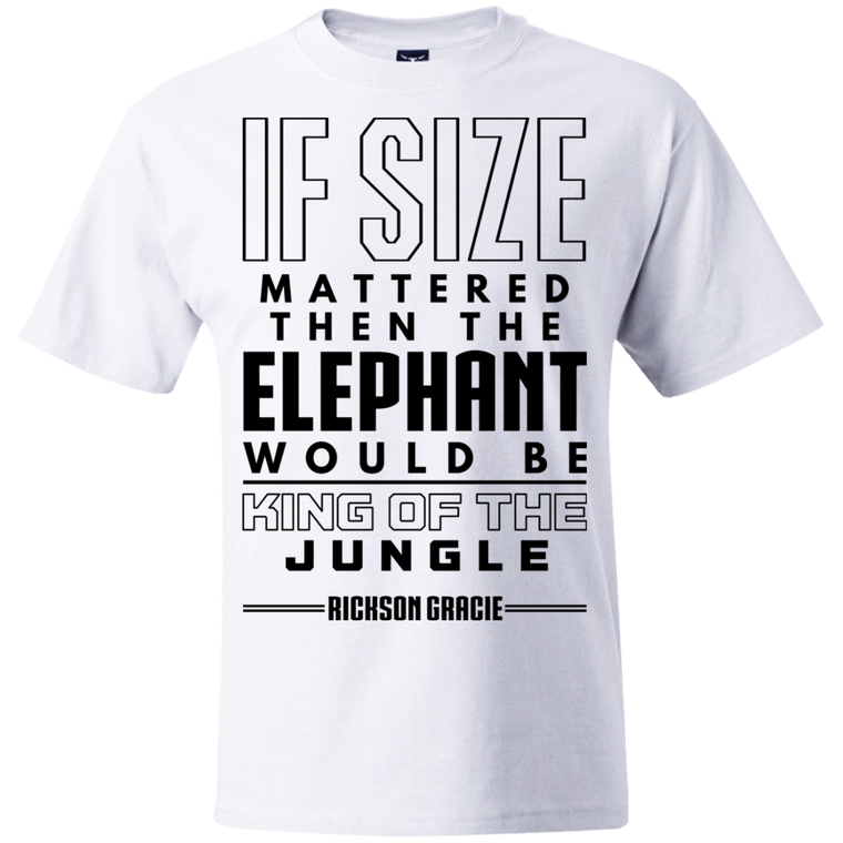 """If Size Mattered"" T-Shirt - Martial Arts, Brazilian Jiujitsu, Karate, Muay Thai Shirts"