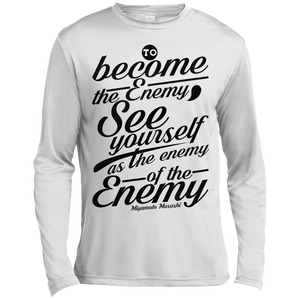 Become the Enemy  Musashi Quote Long Sleeve Moisture Wicking