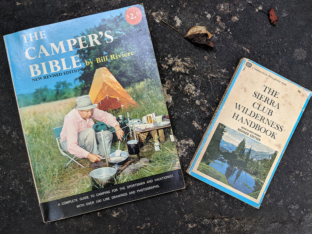 two books: The Camper's Bible and The Sierra Club Wilderness Handbook