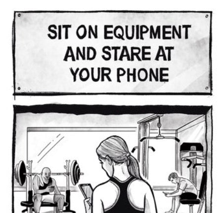 Actual Exercise / Sit on equipment and stare at your phone (framed)