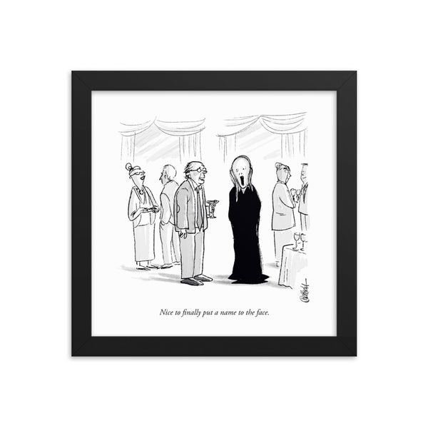 Nice To Put a Name To The Face (Framed Print)