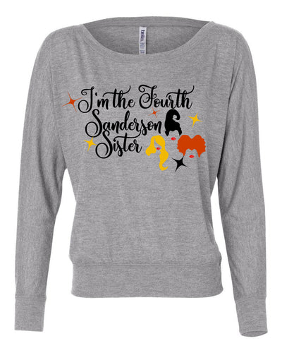 I'm The Fourth Sanderson Sister Womens Long Sleeve Shirt