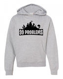 99 Problems Game Youth Hoodie Sweatshirt