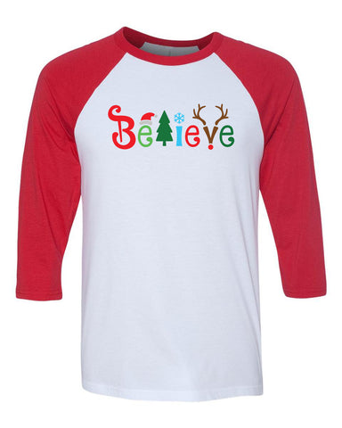 Believe Christmas 3/4 Length Baseball Raglan T shirt