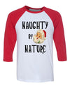 Naughty By Nature Christmas 3/4 Length Baseball Raglan T shirt