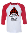 You'll Shoot Your Eye Out Kid Hat Christmas 3/4 Length Baseball Raglan T Shirt