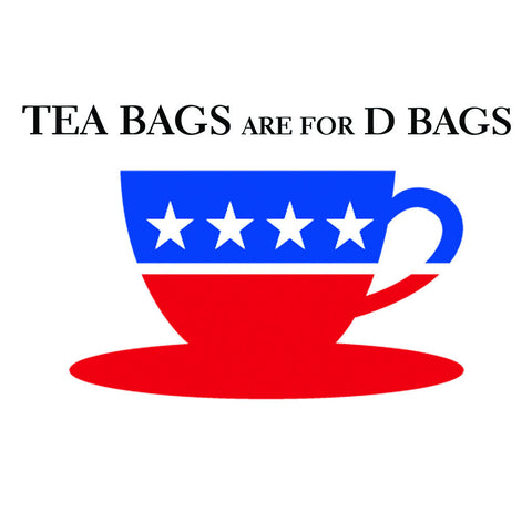 Tea Bags Are For D Bags Tee