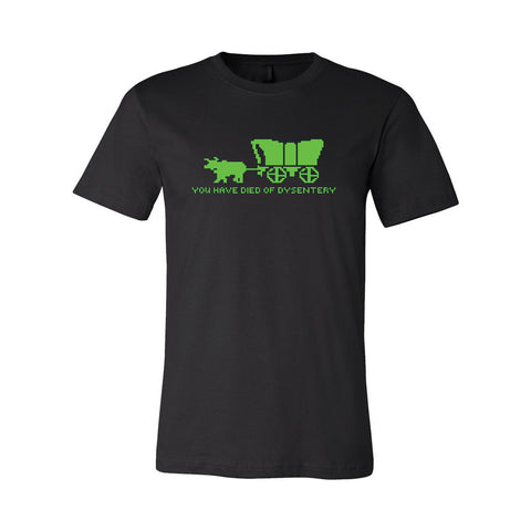 Oregon Trail You Have Died Of Dysentery Unisex T Shirt