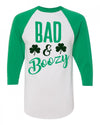 Bad and Boozy St Patricks Day Unisex Baseball Shirt