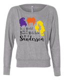 In a world of Basic Witches Be a Sanderson Long Sleeve Womens Tshirt