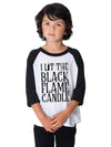 I Lit The Black Flame Candle Kids Baseball Shirt