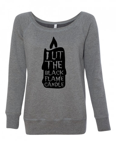 I lit The Black Flame Candle Hocus Pocus Women's Sweatshirt
