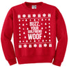 Buzz Your Girlfriend Woof Unisex Sweatshirt