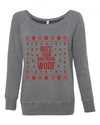 Buzz Your Girlfriend Woof Women's Wideneck Sweatshirt