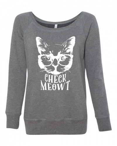 Check Meowt Women's Wideneck Sweatshirt