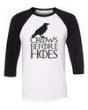 Crows Before Hoes Unisex Baseball Shirt