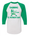 Dabbing for St Patricks Day Baseball Shirt