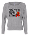Don't Make Me Drop A House on You Women's Long Sleeve Shirt