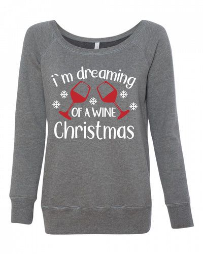I'm Dreaming Of A Wine Christmas Women's Wideneck Sweatshirt