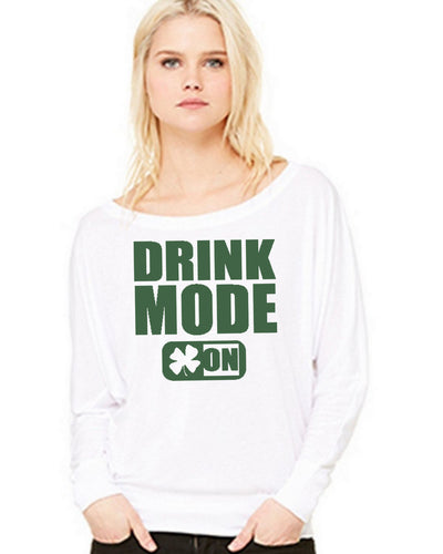 Drink Mode On St Patricks Day Shirt For Women