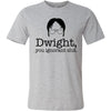 Dwight You Ignorant Slut The Office T-shirt