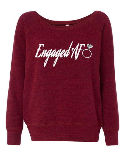 Engaged AF Wideneck Sweatshirt