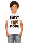 Feast Mode Kids T-Shirt