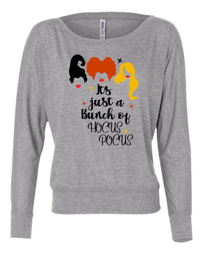 It's Just A Bunch Of Hocus Pocus Womens Long Sleeve Shirt