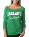 Ireland Feck ya St Patricks Day French Terry 3.4 length shirt