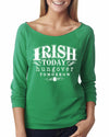 Irish Today Hungover Tomorrow Womens Long Sleeve Shirt