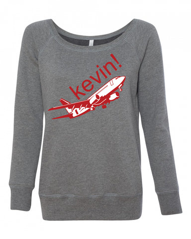 Kevin! Women's Wideneck Sweatshirt