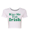 Kiss me I'm Irish Crop Top for St Patricks Day