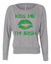 Kiss me I'm Irish Saint Patricks Day Long Sleeve slouchy shirt womens