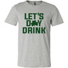 Let's Day Drink Unisex T-Shirt