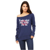Look What you Made Me Do Wide Neck Women's Sweatshirt