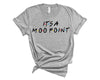 It's a Moo Point Unisex T-Shirt