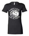 Mother Of Dragons Shirt for Women