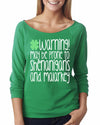 May Be Prone To Shenanigans And Malarky Womens Long Sleeve Shirt
