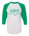 Slainte St Pattys day baseball shirt unisex adult