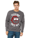 Sleighn These Hos Ugly Christmas Party Sweatshirt for Men