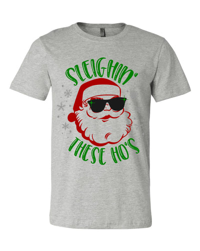 Sleighin' These Ho's Unisex T-Shirt