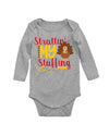 Strutting My Stuffing Thanksgiving Long Sleeve Baby Bodysuit