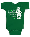 The Leprechauns Made me Do it St Patricks day Baby Bodysuit