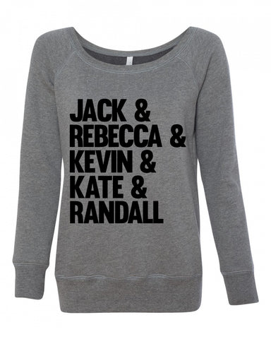 This Is us Character Names Wide neck sweatshirt