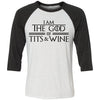 I am The God of Tits and Wine Tyrion Baseball Shirt