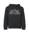 I am The God Of Tits And Wine Tyrion Sweatshirt