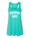 Trophy Wife Flowy Tank Top