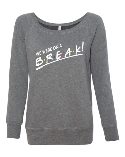 Friends quote Sweatshirt for women